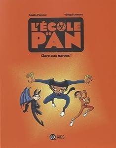 """Afficher """"Ecole de Pan (L') n° 3<br /> Gare aux garous !"""""""