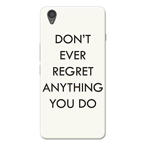 INKIF Don't Ever Regret Quote Designer Case Printed Mobile Back Cover for One plus X /Oneplus x (Brown)