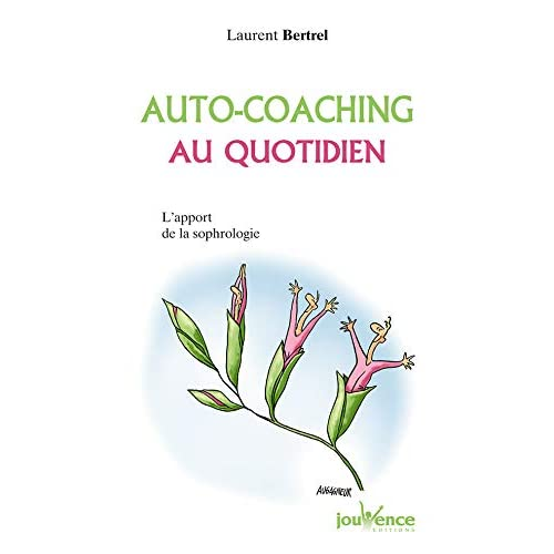Auto-coaching au quotidien : L'apport de la sophrologie