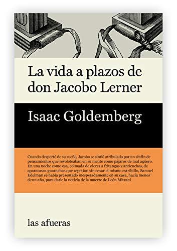 La vida a plazos de don Jacobo Lerner por Isaac Goldemberg
