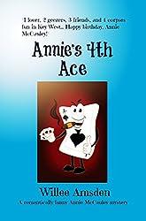 Annie's 4th Ace: A romantically funny Annie McCauley mystery (The Annie McCauley Romantic Comedy Mysteries)