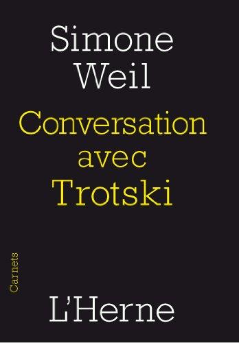 Conversation avec Trotski par Simone Weil