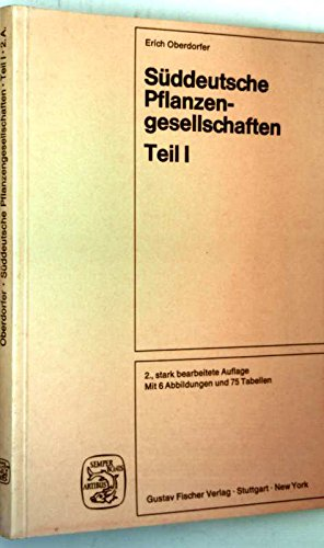Süddeutsche Pflanzengesellschaften, Tl I - Fels- und Mauergesellschaften, alpine Fluren, Wasser-, Verlandungs- und Moorgesellschaften