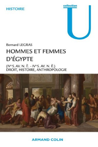 Hommes et femmes d'Égypte (IVº s. av. n.è.-IVº s. de n.è.) : Droit, Histoire, Anthropologie (Collection U)