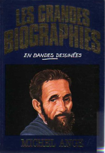 Michel-Ange (Les Grandes biographies en bandes dessinées)