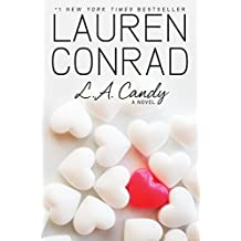 L.A. Candy by Lauren Conrad (2009-06-16)