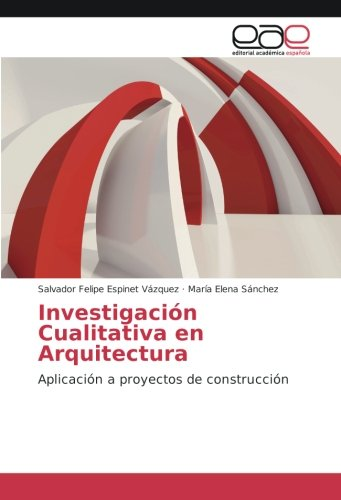 investigacion-cualitativa-en-arquitectura-aplicacion-a-proyectos-de-construccion