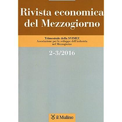 Rivista Economica Del Mezzogiorno Vol. 2-3 (2016)