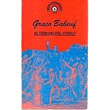 El tribuno del pueblo. [Tapa blanda] by BABEUF, Graco.-