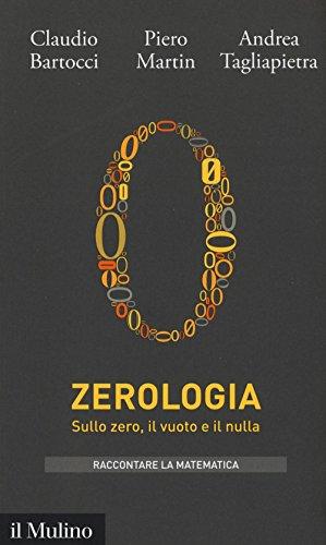 Zerologia. Sullo zero, il vuoto e il nulla