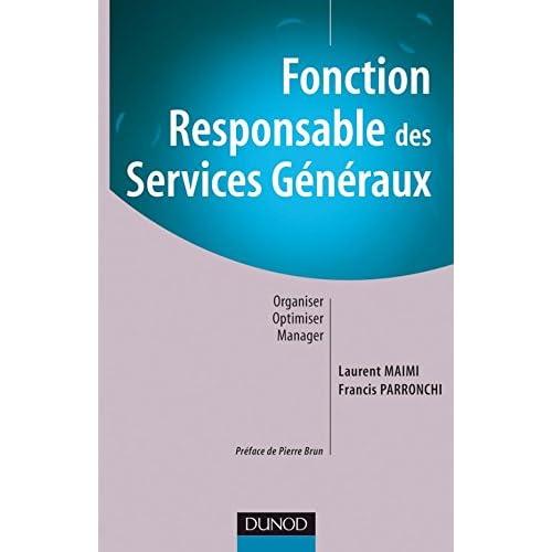 Fonction : Responsable des services généraux - Organiser, Optimiser, Manager