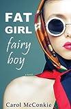 Fat Girl Fairy Boy (English Edition)