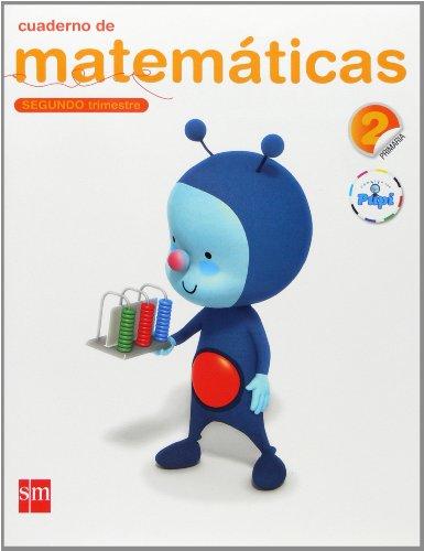 Cuaderno De Matemáticas. 2 Primaria, 2 Trimestre. Conecta Con Pupi