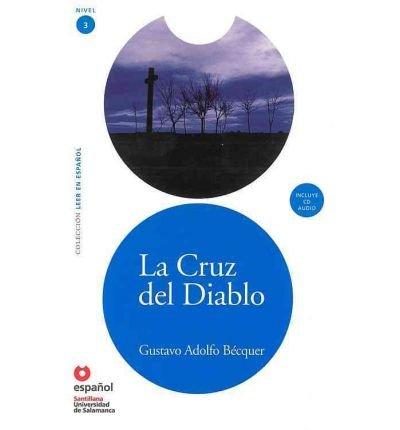 Leer En Espanol - Lecturas Graduadas: LA Cruz Del Diablo + CD (Leer en Espanol 3) (Mixed media product)(Spanish) - Common