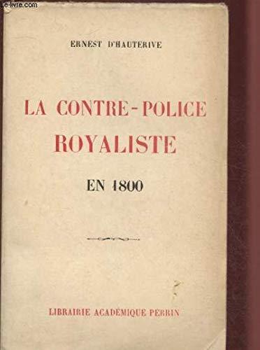 La contre-police royaliste en 1800.