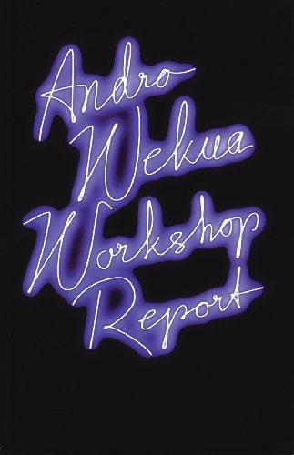 Andro Wekua: Workshop Report por Alessandro Baricco