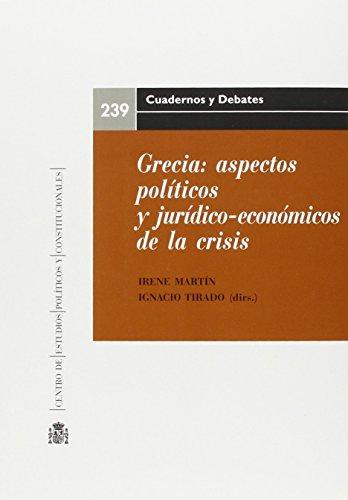 Grecia: aspectos políticos y jurídico-económicos de la crisis (Cuadernos y debates)