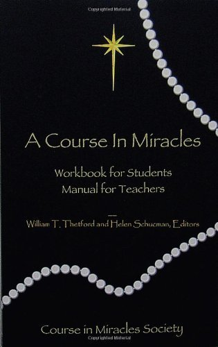 A Course in Miracles: Pocket Edition Workbook for Students; Manual for Teachers by Schucman, Helen (2008) Paperback