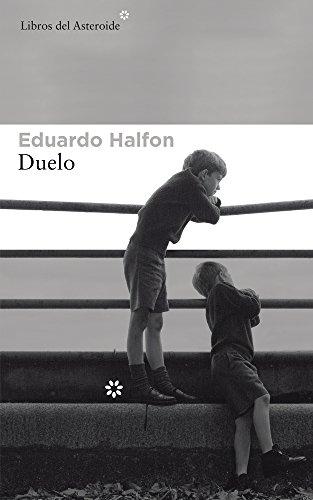 Duelo (LIBROS DEL ASTEROIDE)