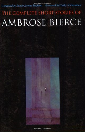 Complete Short Stories of Ambrose Bierce