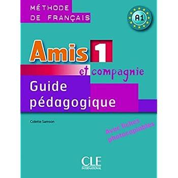 Amis et compagnie - Niveau 1 - Guide pédagogique