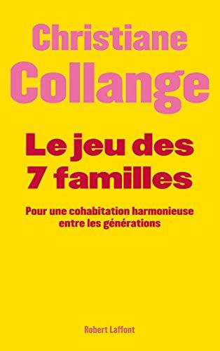 Télécharger ebook free pc pocket Le jeu des 7 familles B005TJT9WM in French CHM