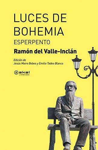 Luces de Bohemia: Esperpento (Akal Literaturas)