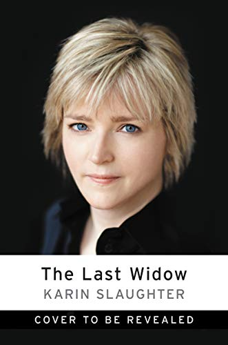 The Last Widow: A Novel (Will Trent Book 5) (English Edition)