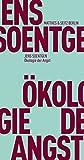 Ökologie der Angst (Fröhliche Wissenschaft) - Jens Soentgen