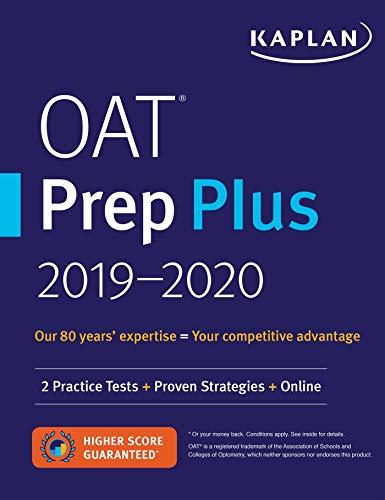 OAT Prep Plus 2019-2020: 2 Practice Tests + Proven Strategies + Online (Kaplan Test Prep)