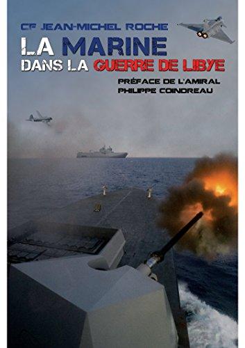 La marine dans la guerre de Lybie: