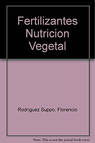 Descargar Libro Fertilizantes Nutricion Vegetal de Florencio Rodriguez Suppo