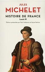 Histoire de France T06 Louis XI