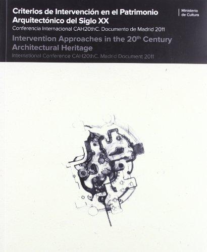 Criterios de intervención en el patrimonio arquitectónico del siglo XX. Conferencia internacional cah20thc