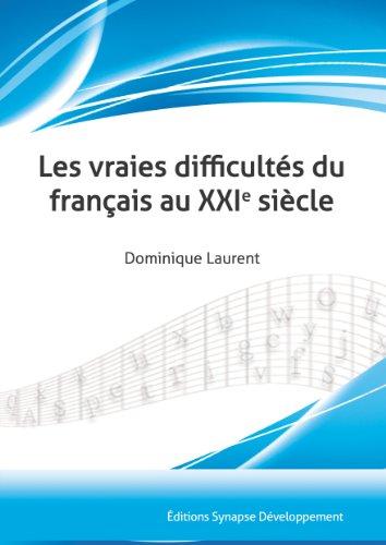 Les vraies difficultés du français au XXIe siècle