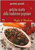 Puglia e Basilicata. Primi piatti