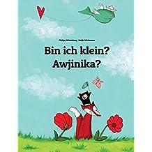 Bin ich klein? Awjinika?: Kinderbuch Deutsch-Damiyaa (bilingual/zweisprachig)