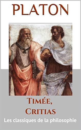 Timée, Critias: Les classiques de la philosophie