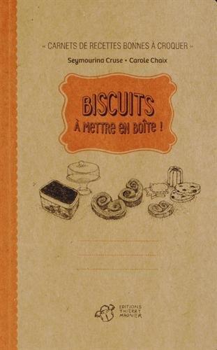 Biscuits à mettre en boîte !