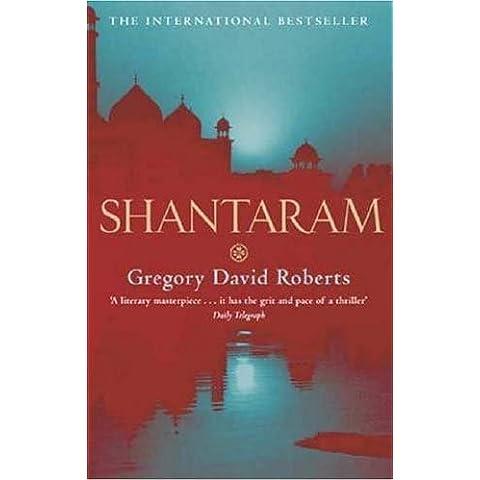 Shantaram by Gregory David Roberts (24-Mar-2005) Paperback