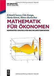 Mathematik für Ökonomen: Kompakter Einstieg für Bachelorstudierende (de Gruyter Studium)
