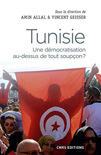 Tunisie. Une démocratisation au-dessus de tout soupçon ? (SCIEN PO/RELAT) par Amin Allal