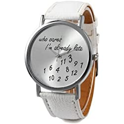Stylish Watch Who Cares I'm Already Late Leather Watches White