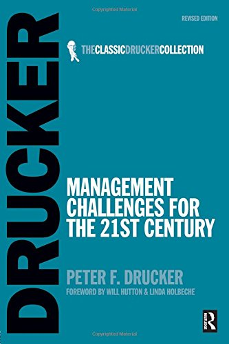Management Challenges for the 21st Century (Classic Drucker Collection)