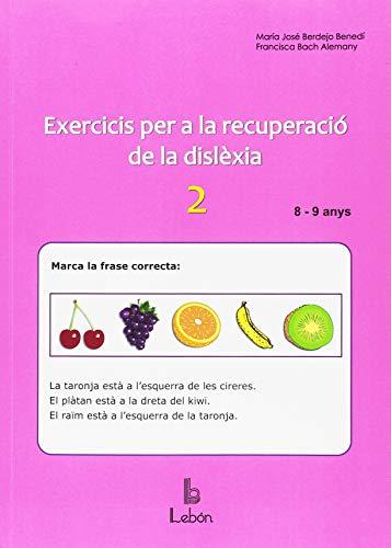 Exercicios per a la recuperació de la dislèxia-2: 8 i 9 anys