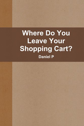 Where Do You Leave Your Shopping Cart?