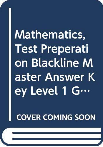 Mathematics, Test Preperation Blackline Master Answer Key Level 1 Galileo: Messenger of Modern Science: Houghton Mifflin Mathmatics Michigan -