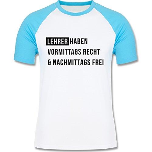 Lehrer - Vormittags Recht & nachmittags frei - zweifarbiges Baseballshirt für Männer Weiß/Türkis
