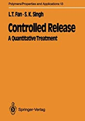 Controlled Release: A Quantitative Treatment (Polymers - Properties and Applications)