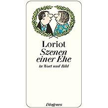 Szenen einer Ehe: in Wort und Bild (detebe)